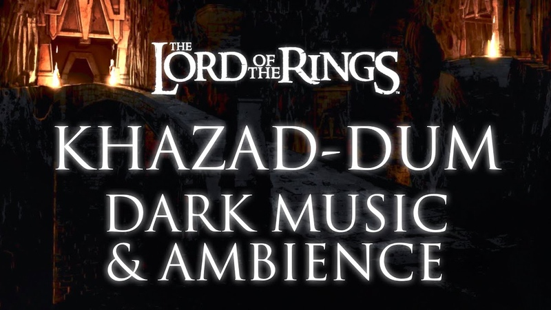 Lord of the Rings Music Ambience   Khazad-dûm, The Mines of Moria