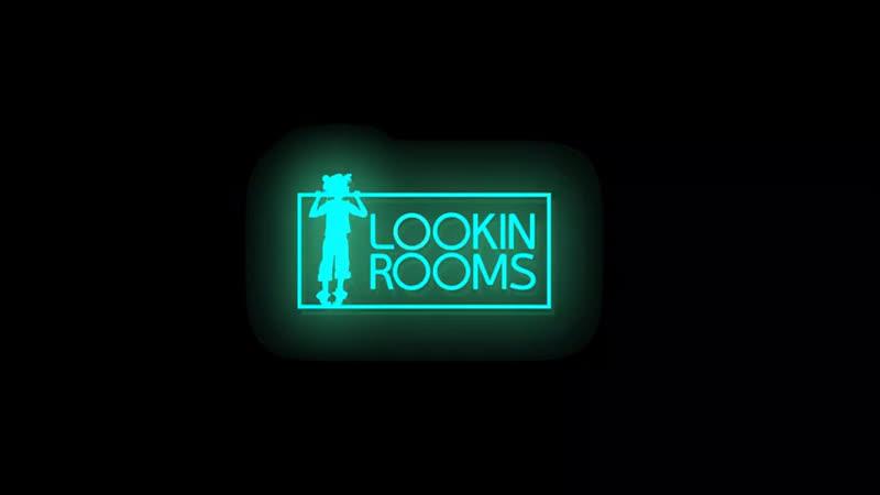 LOOKIN ROOMS