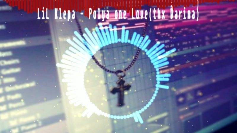 LiL Klepa - Polya one Love♡(thx Darina♡)