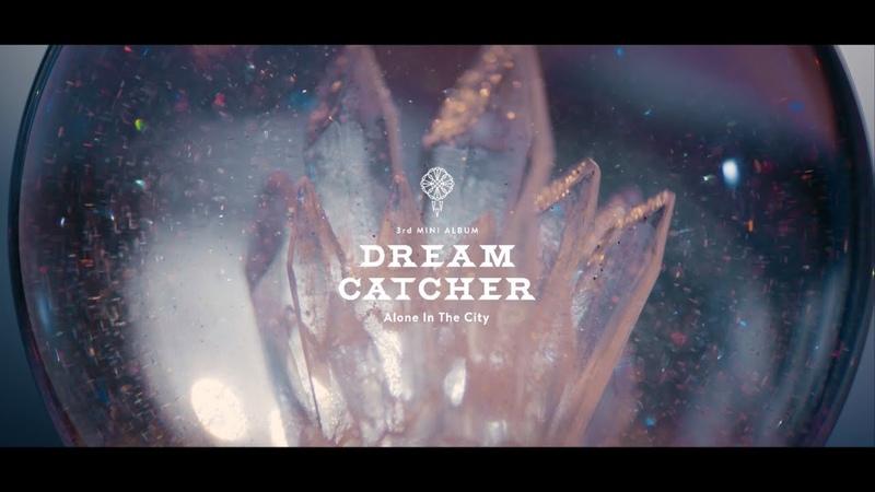 Dreamcatcher (드림캐쳐) 'What' MV