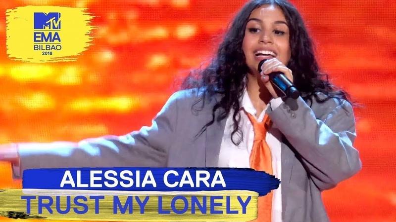 Alessia Cara - Trust My Lonely Live | MTV EMAs 2018