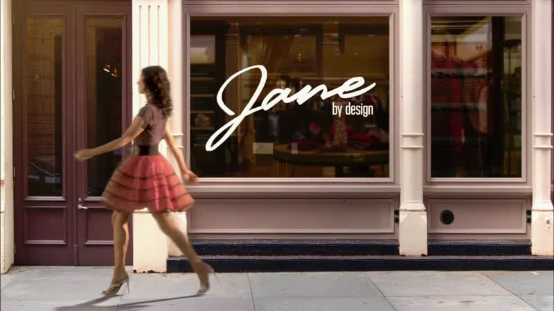 Jane by design | в стиле Джейн