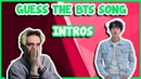 GUESS THE BTS SONGS FROM THEIR INTROS 40 SONGS