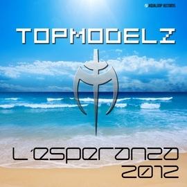 Topmodelz альбом L´Esperanza 2012