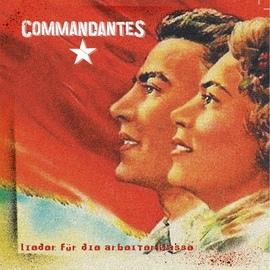 Commandantes альбом Lieder für die Arbeiterklasse