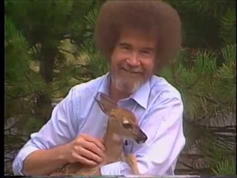 Bob Ross and the Deer