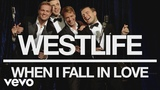 Westlife - When I Fall in Love (Official Audio)