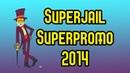 Superjail Superpromo 2014 contest entry