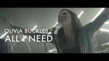 All I Need Olivia Buckles Forerunner Music