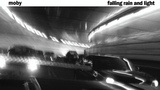 Moby - Falling Rain and Light (Moby's Glory Remix)