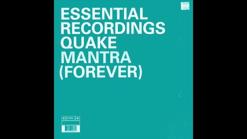 Quake Mantra Forever Original Mix