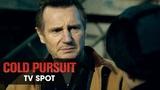 Cold Pursuit (2019 Movie) Official TV Spot Action Liam Neeson, Laura Dern, Emmy Rossum