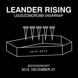 Leander Rising альбом Legszomorúbb Vasárnap