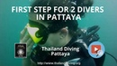 First step for 2 divers in Pattaya with the Thailand Diving Pattaya Club