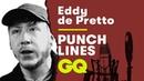 Les Punchlines d'Eddy de Pretto par Eddy de Pretto | GQ