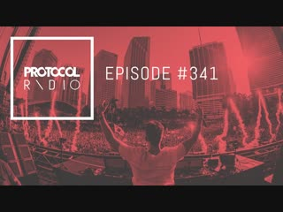 Nicky Romero & Jay Hardway - Protocol Radio 341