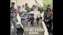 Tito El Bambino Miky Woodz Tu No Vives Igual Official Video