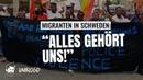 Migranten Bewegung Schweden gehört uns Dauerzustand Flüchtlingshilfe