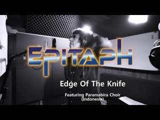 Epitaph - edge of the knife 2019