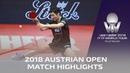 Fan Zhendong vs Ueda Jin | 2018 ITTF Austrian Open Highlights (R16)