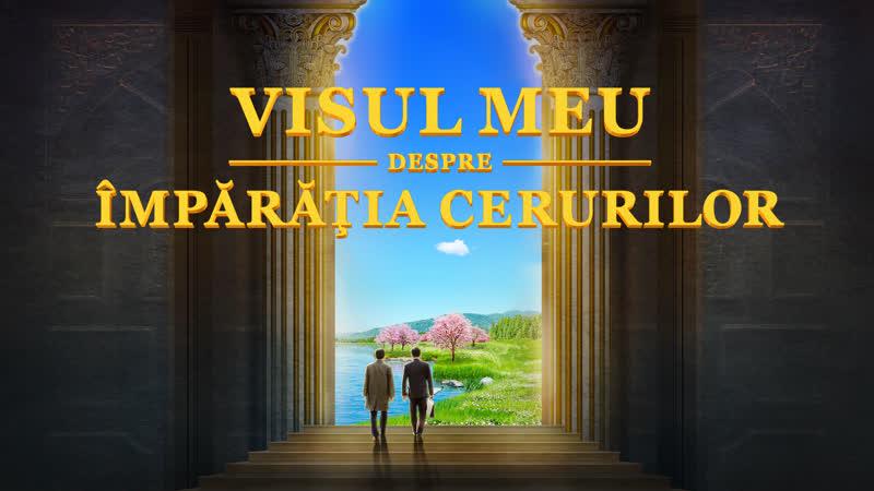 """Film crestin """"Visul meu despre împărăția cerurilor"""" Cum căutăm Împărăția lui Dumnezeu_ (Film întreg)"""