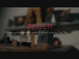 BEGER designer accessories by Jay Beger