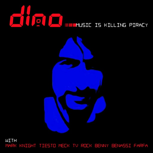 Дино альбом Music is Killing Piracy