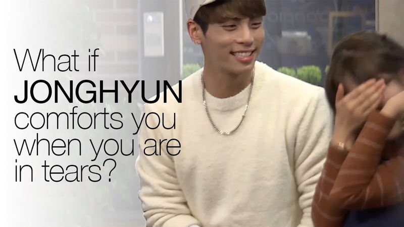 What if Jonghyun comforts you when you are in tears ENG SUB • dingo kdrama