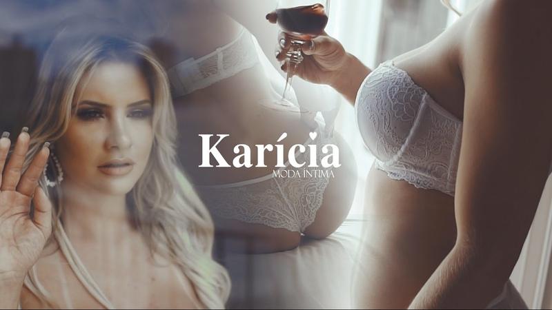 KARÍCIA MODA ÍNTIMA Fashion Film 20 Anos Outono Inverno2017