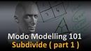 Modo Modelling Subdivide part 1