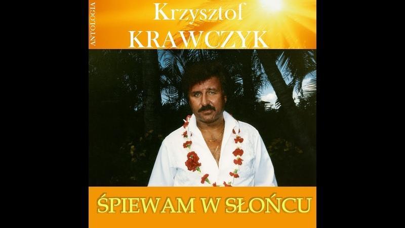 Krzysztof Krawczyk Arrivederci moja dziewczyno