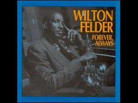 Wilton Felder Inherit The Wind