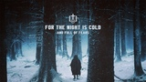 For the Night is Cold and Full of Fears Witch HouseDark Ambient Winter Mix