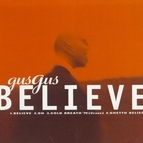 GusGus альбом Believe