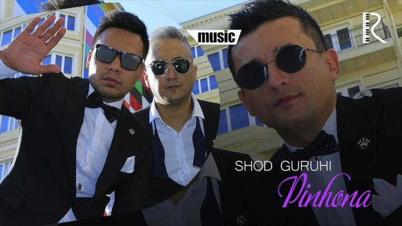 Shod guruhi - Pinhona   Шод гурухи - Пинхона (music version)
