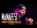 Manafest ft Thousand Foot Krutch Improssible