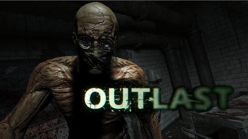Outlast Игрофильм