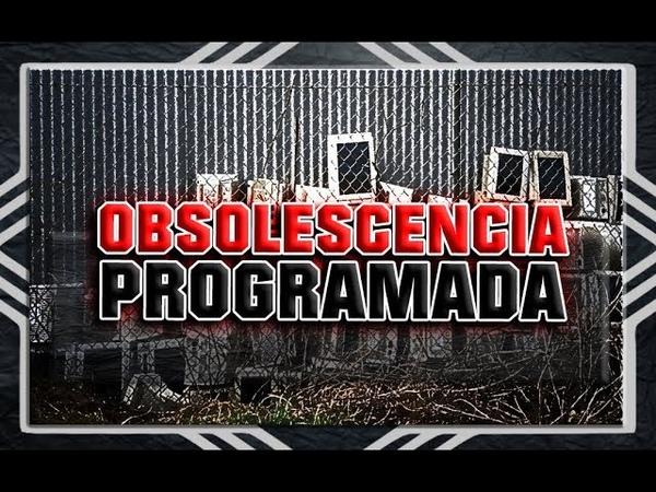 Obsolescencia Programada: Así te engañan