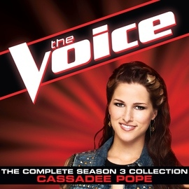 Cassadee Pope альбом The Complete Season 3 Collection