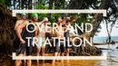 Overland Triathlon The Film