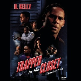 R. Kelly альбом Trapped In The Closet (Chapters 1-12) [Edited]