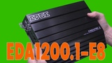 EDGE EDA1200.1-E8 распаковка, замер мощности в 2 ома