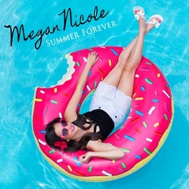 Megan Nicole альбом Summer Forever
