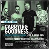 CARRYING GOODNESS (pop-punk)   13.04   СПБ