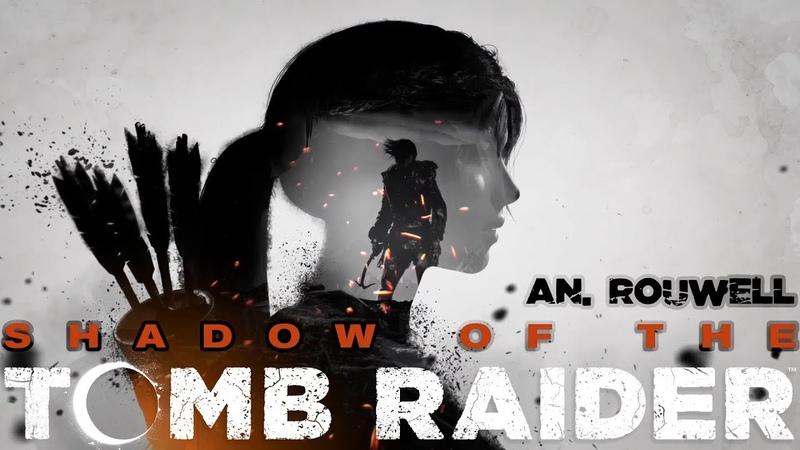 SHADOW OF THE TOMB RIDER • 11 • Ползущая тень, затаившийся олень