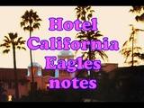 Hotel California notes Отель Калифорния ноты (Follow to me)