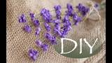 Лаванда из фоамирана DIY Tsvoric Lavender from foma