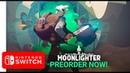 Moonlighter Nintendo Switch Трейлер Дата Релиза