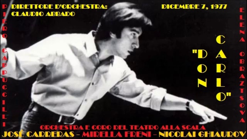 Verdi: Don Carlo - Abbado; Carreras, Freni, Ghiaurov, Obraztsova, Nesterenko - Milano, 1977