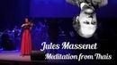Jules Massenet Meditation from Thais Brest Chamber Orchestra